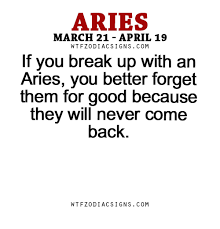 Wtfzodiacsigns If You Break Up With An Aries WTF Zodiac Signs Interesting Scorpio Break Up Quote
