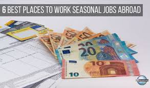 Best Seasonal Jobs Find Seasonal Jobs Abroad In These 6 Awesome Countries