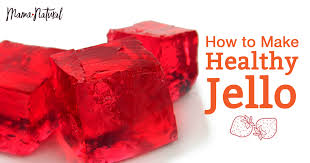 make jello the natural and healthy