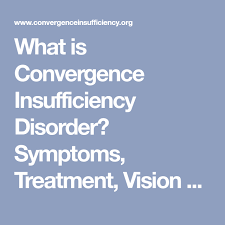 What Is Convergence What Is Convergence Insufficiency Disorder Symptoms Treatment