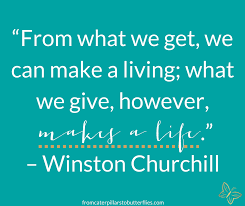 40 Giving Back And Helping Others Quotes From Caterpillars To Classy Quotes On Giving Back