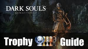 dark souls remastered trophy guide