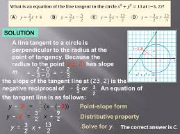 solution a line tangent to a circle is perpendicular to the radius at the point of