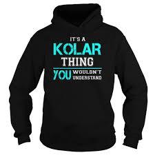 Shirt Kolar Design New Tshirt Name Printing Its A Kolar Thing You Wouldnt