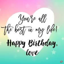 Cute Birthday Messages To Impress Your Girlfriend Stunning Best Love Pictures For Girlfriend