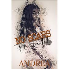 No Scars To My Beautiful by Andrea