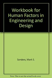 Human Factors In Engineering And Design Book Buy Workbook For Human Factors In Engineering And Design
