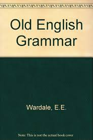 amazon in old english grammar book at low s in india old english grammar reviews ratings