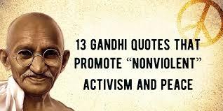 """Gandhi Love Quotes Custom 48 Gandhi Quotes That Promote """"Nonviolent"""" Activism And Peace"""