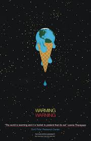 best ideas about global warming poster global marcus this is a poster of also used constrained visual language the main idea