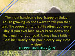 We wish you a happy birthday, dear son! 30 Best Happy Birthday Son From Mom Quotes With Unconditional Love