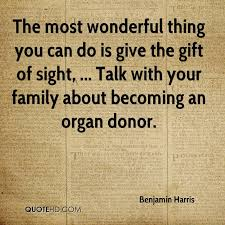 the most wonderful thing you can do is give the gift of sight