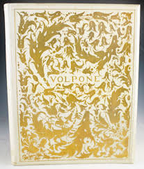 volpone or the foxe a critical essay on the author by volpone or the foxe a critical essay on the author by vincent o sullivan and a frontispiece five initial letters and a cover design illustrative