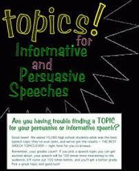 good persuasive speech topics infomation persuasive speech ideas