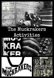 Progressive Era Activity Muckraker Teaching History