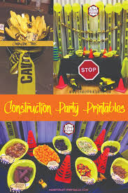 Diy Party Printables Free Construction Party Printables