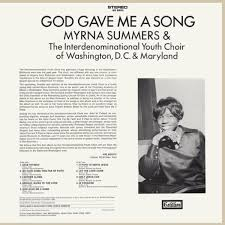 Vinyl Album - Myrna Summers And The Interdenominational Youth Choir Of  Washington, D.C. And Maryland - God Gave Me A Song - Cotillion - USA