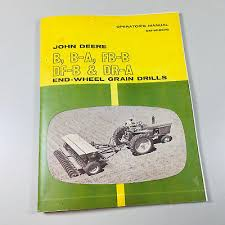 Operators Manual For John Deere B Ba Fbb Dfb Dra Grain Drill Owners Chart Ebay