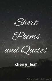 Short Quotes About Time Unique Short Poems And Quotes Time Wattpad