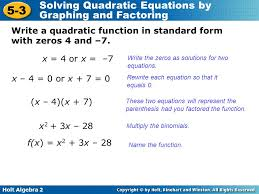 5 holt algebra 2 5 3 solving quadratic equations by graphing and factoring write a quadratic function in standard