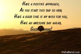 Positive Inspirational Good Morning Quotes Best Of Inspirational Good Morning Message Have A Positive Approach As You