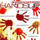 Hands Up: Super Dance 2005