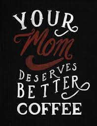 Inspirational Coffeeposter Inspirational Coffee Quotes Coffee