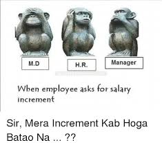 Md Hr Manager Ben Employee Asks For Salary Increment Sir Mera