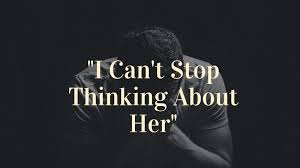 """I Can't Stop Thinking About Her"""": How to Cure Oneitis and Move On   Lane Goodwin"""