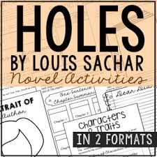 holes by louis sachar novel study unit activities in 2 formats