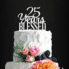 Amazoncom Silver Acrylic Custom 25 Years Blessed Cake Topper 25th