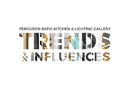Ferguson Bath Kitchen And Lighting Gallery Style Watch The New The Now And The Trending For The Home