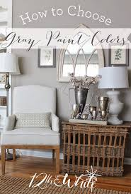 What Colour To Paint Living Room 12th And White How To Choose Gray Paint Colors