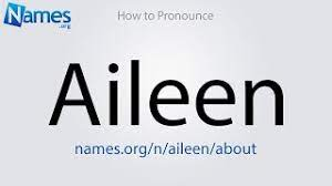 How to Pronounce Aileen - YouTube