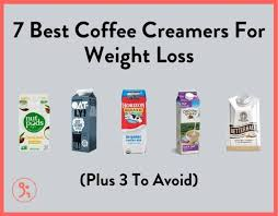 When drinking coffee, the best way to have it is without adding any creamer at all! 7 Best Coffee Creamers For Weight Loss Plus 3 To Avoid Fitbod