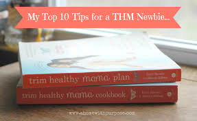 My 10 Tips For A Thm Newbie A Home With Purpose