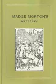 Madge Morton's Secret by Amy D. V. Chalmers - Free eBook