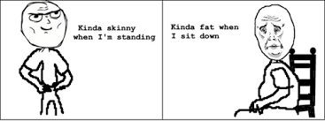 Okay Face - Skinny / Fat via Relatably.com