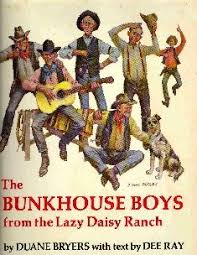 The Bunkhouse Boys from the Lazy Daisy Ranch par Bryers, Duane;Ray, Dee:  Near Fine Hard Cover (1974) First American Edition., Inscribed by Author,  Inscribed By Illustrator | All Booked Up