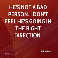 Direction Quotes Stunning Rick Walters Quotes QuoteHD