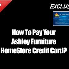 ashley furniture credit card login luxury how to pay your ashley furniture homestore credit card youtube 355br4smz0hk6sqrxdct8q