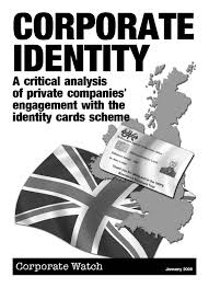 identity politics new biometric cards for foreign nationals corporate identity a critical analysis of private companies engagement the identity cards scheme