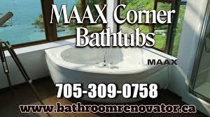 maax corner and drop in bathtubs barrie ontario the bathroom renovator 705 309 0758 you
