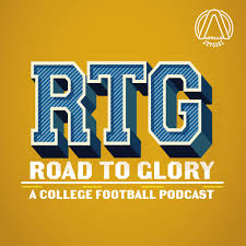 Road To Glory - A College Football Podcast
