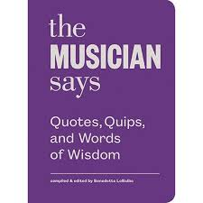 Quips And Quotes Gorgeous Symphony Store Book The Musician Says Quotes Quips And Words