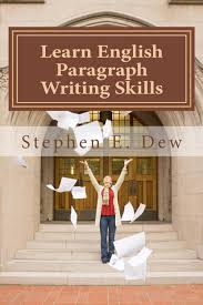 learn english paragraph writing skills pdf learn english paragraph writing skills pdf