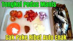 Resep balado tongkol yang penasaran sama muka mama bay cek video ini : Resep Tongkol Suwir Pedas Manis Cara Memasak Ikan Cue Pindang Youtube