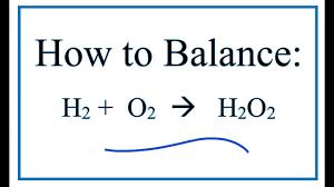 how to balance h2 o2 h2o2