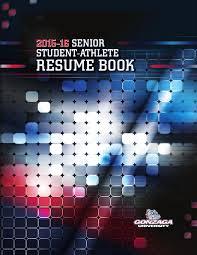 Gonzaga University Senior Student Athlete Resume Book 2016 By