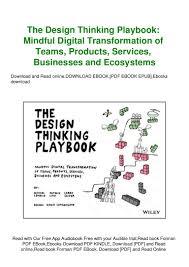 Design Thinking Playbook Stanford Read Pdf Kindle The Design Thinking Playbook Mindful